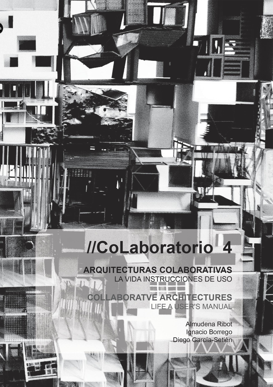 """//CoLaboratorio 4: """"Arquitecturas colaborativas. La vida instrucciones de uso"""""""